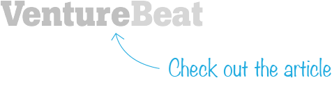 VentureBeat logo with 'check out the article'